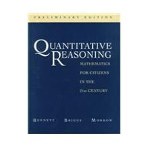 9780201765540: Quantitative Reasoning: Mathematics for Citizens in the 21st Century