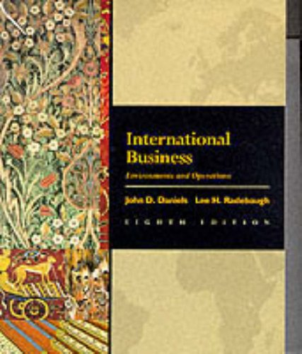 International Business: Environments and Operations (International student: etc., Radebaugh, Lee