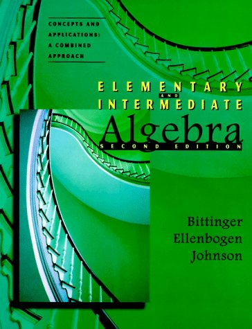 9780201768046: Elementary & Intermediate Algebra, Concepts and Applications: A Combined Approach (2nd Edition)