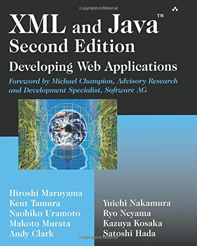9780201770049: XML and Java: Developing Web Applications