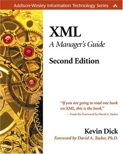 9780201770063: XML: A Manager's Guide (Information Technology)