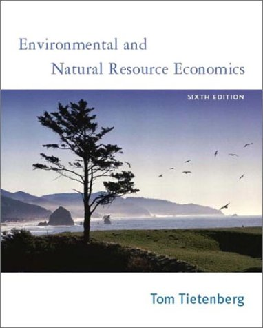 9780201770278: Environmental and Natural Resource Economics, Sixth Edition