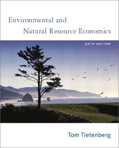 9780201770278: Environmental and Natural Resource Economics, Sixth Edition
