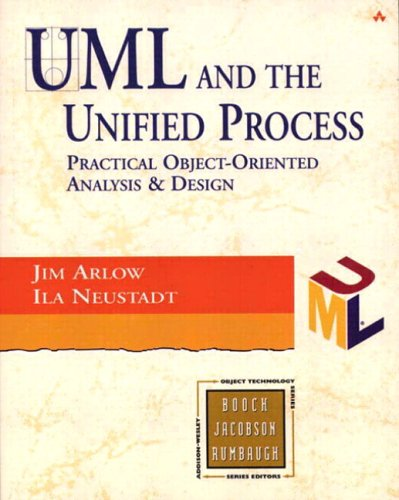 9780201770605: UML and the Unified Process: practical object-oriented analysis and design