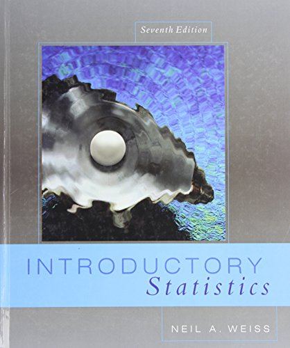 Introductory Statistics (7th Edition) (Weiss Series): Neil A. Weiss