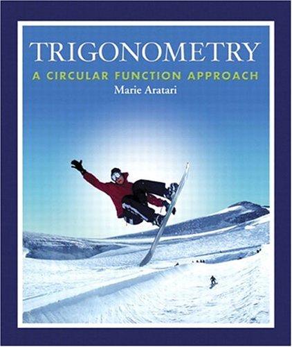 9780201771749: Trigonometry: A Circular Function Approach