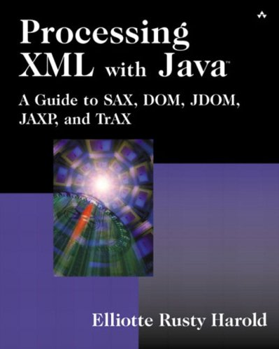 9780201771862: Processing Xml With Java: A Guide to Sax, Dom, Jdom, Jaxp, and Trax