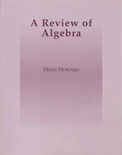 9780201773477: A Review of Algebra