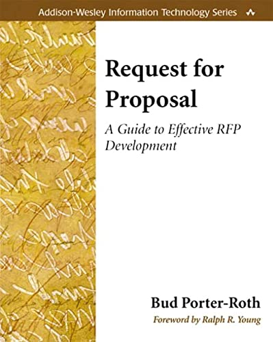 9780201775754: Request for Proposal: A Guide to Effective RFP Development (Addison-Wesley Information Technology Series)