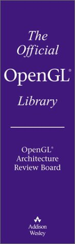 9780201775761: OpenGL Boxed Set: The Official Guide to Learning OpenGL: Version 2.1