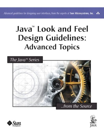 9780201775822: Java Look and Feel Design Guidelines: Advanced Volume: Advanced Topics