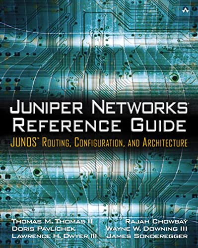 9780201775921: Juniper Networks Reference Guide: JUNOS Routing, Configuration, and Architecture: JUNOS Routing, Configuration, and Architecture
