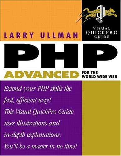 9780201775976: PHP Advanced for the World Wide Web: Visual QuickPro Guide