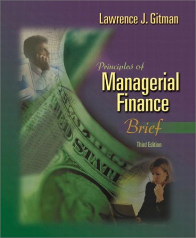 Principles of Managerial Finance, Brief (3rd Edition): Gitman, Lawrence J.