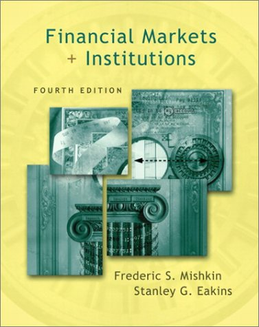 9780201785654: Financial Markets and Institutions (4th Edition)