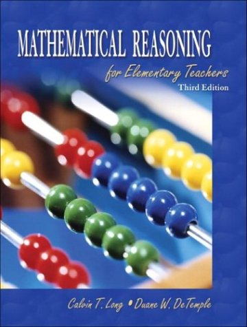 9780201785692: Mathematical Reasoning for Elementary Teachers, Third Edition