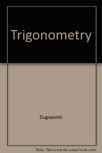 9780201786668: College Algebra and Trigonometry, Precalculus (3rd edition, Instructor's edition)