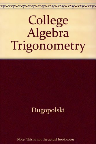 9780201786675: Instructor's Edition College Algebra and Trigonometry Precalculus