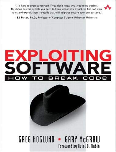 9780201786958: Exploiting Software: How to Break Code