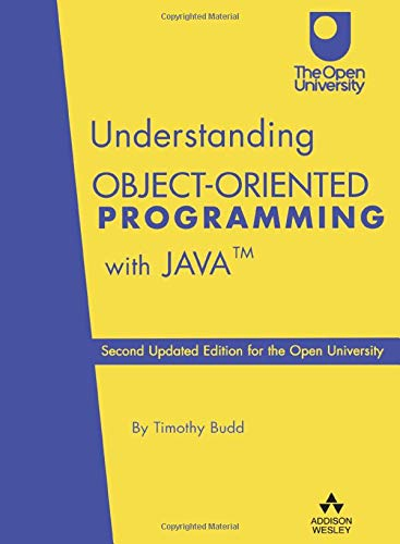 9780201787047: Understanding Object-Oriented Programming with Java:Second Updated Edition for the Open University