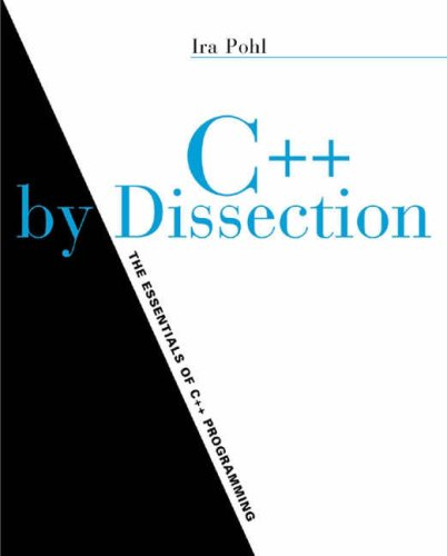 9780201787337: C++ By Dissection