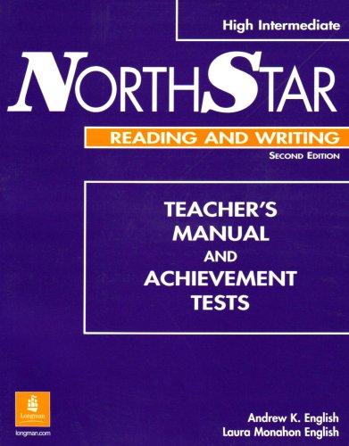 NorthStar High Intermediate Reading and Writing Teacher's: Andrew K. English;