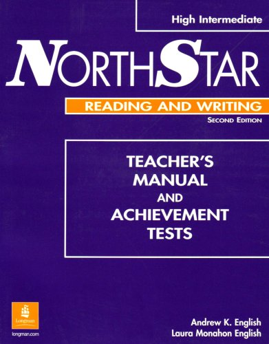 9780201788433: NorthStar High Intermediate Reading and Writing Teacher's Manual and Achievement Tests with TestGen CD-ROM (Second Edition)