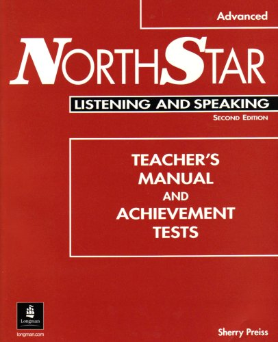 9780201788457: NorthStar Advanced Listening and Speaking Teacher's Manual and Achievement Tests with Audio CD (Second Edition)