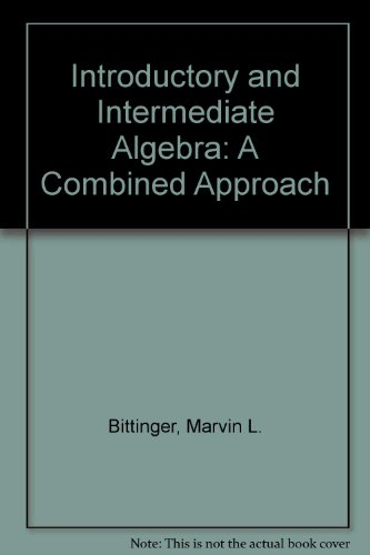9780201792478: Introductory and Intermediate Algebra: A Combined Approach