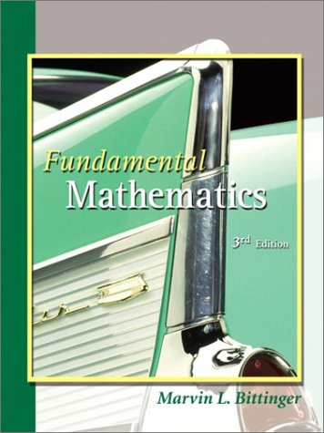 Fundamental Mathematics (3rd Edition) (0201792508) by Marvin L. Bittinger