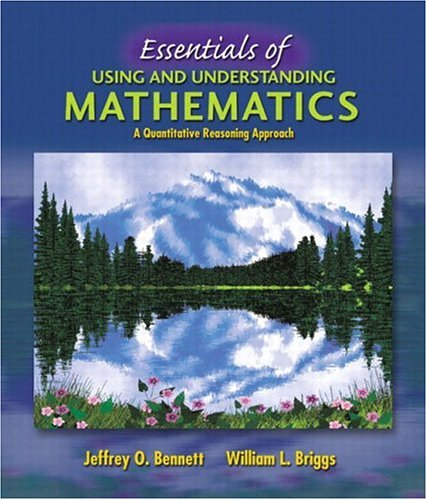 9780201793871: Essentials of Using and Understanding Mathematics: A Quantitative Reasoning Approach