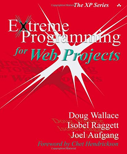 9780201794274: Extreme Programming for Web Projects (The XP Series)