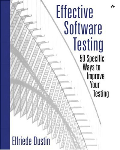 9780201794298: Effective Software Testing: 50 Specific Ways to Improve Your Testing