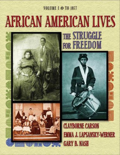 9780201794878: 1: African American Lives: The Struggle for Freedom, Volume I