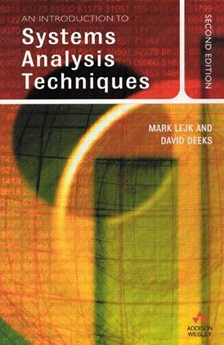 An Introduction to Systems Analysis Techniques (2nd: Mark Lejk, David