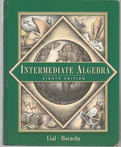 9780201799507: Intermediate Algebra