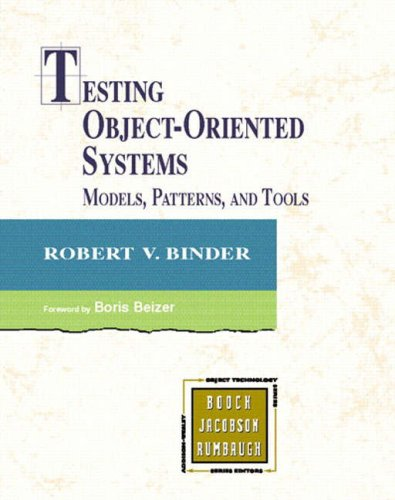 9780201809381: Testing Object-Oriented Systems: Models, Patterns, and Tools