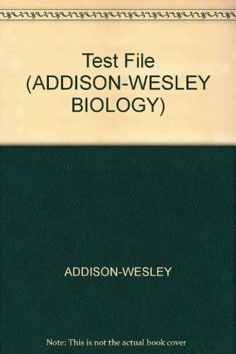 9780201812084: Test File (ADDISON-WESLEY BIOLOGY)