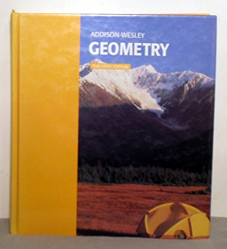 Addison-Wesley Geometry, Teacher's Edition: Stanley R. Clemens