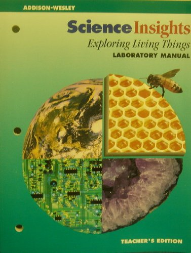 Exploring Living Things Laboratory Manual (Teacher's Edition) (Science Insights): ...
