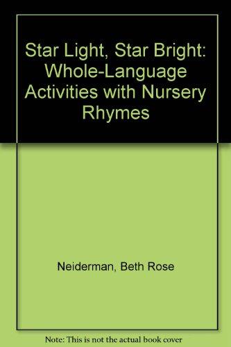 Star Light, Star Bright: Whole Language Activities: Beth Rose Neiderman,