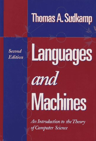 9780201821369: Languages and Machines: An Introduction to the Theory of Computer Science (2nd Edition)