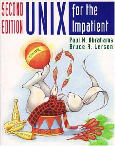 9780201823769: UNIX for the Impatient (2nd Edition)