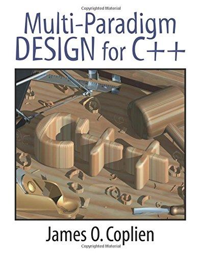 9780201824674: Multi-Paradigm Design for C++
