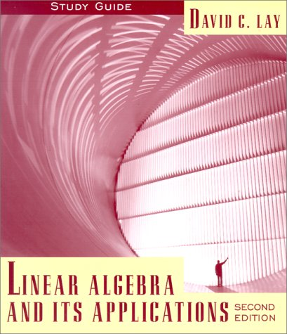 9780201824773: Linear Algebra and Its Applications : Study Guide