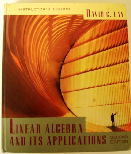 9780201824797: Instructors Edition to Linear Algebra and Its Applications 2e