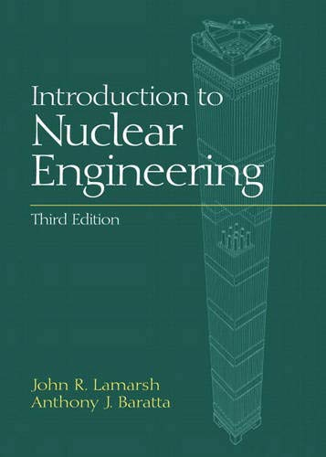 9780201824988: Introduction to Nuclear Engineering (3rd Edition)