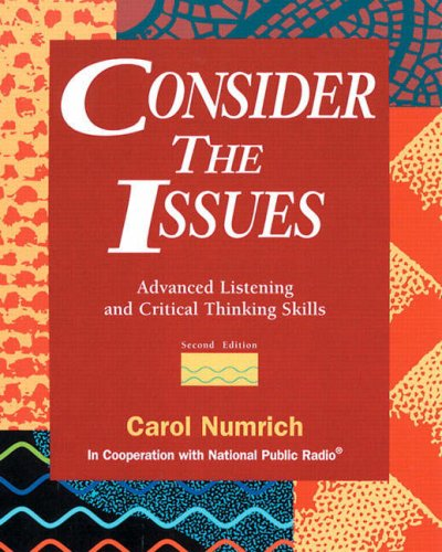 9780201825299: Consider the Issues: Advanced Listening and Critical Thinking Skills