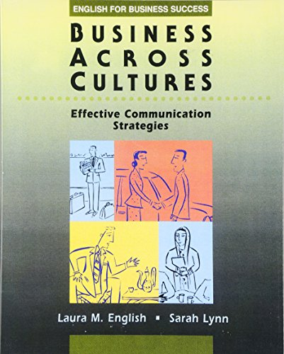 9780201825329: Business Across Cultures: Effective Communication Strategies (English for Business Success)