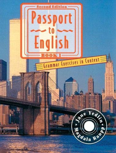 9780201825909: 1: Passport to English: Grammar Exercises in Context